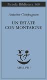 Un'estate con Montaigne by Antoine Compagnon