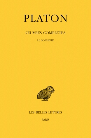 Le Sophiste (Oeuvres Completes: Tome VIII, 3e Partie)