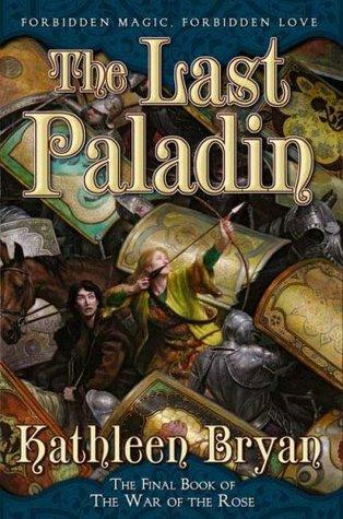 The Last Paladin by Kathleen Bryan