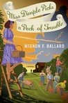 Miss Dimple Picks a Peck of Trouble (Miss Dimple Kilpatrick #4)