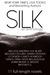 Silk: An Anthology