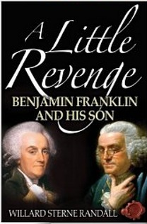 a-little-revenge-benjamin-franklin-and-his-son
