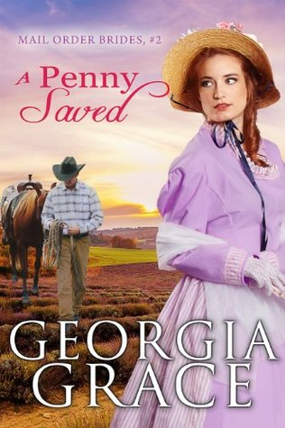 A Penny Saved (Mail Order Brides #2)