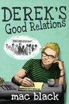 Derek's Good Relations