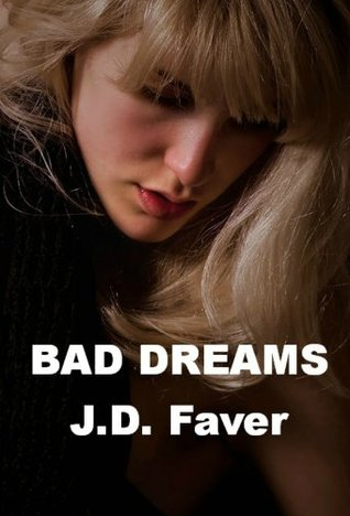 Bad Dreams (The Edge of Texas, #4)