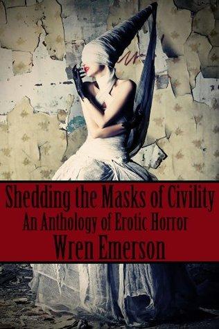 Shedding the Masks of Civility