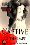 Lily (Captive to the Dark, #4)