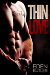 Thin Love (Thin Love, #1)