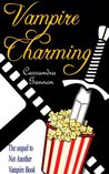 Vampire Charming (Not Another Vampire, #2)