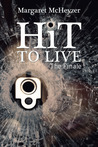 Hit to Live ~ The Finale (HiT, #3)