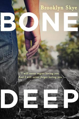 Bone Deep by Brooklyn Skye