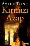 Kırmızı Azap by Ayfer Tunç