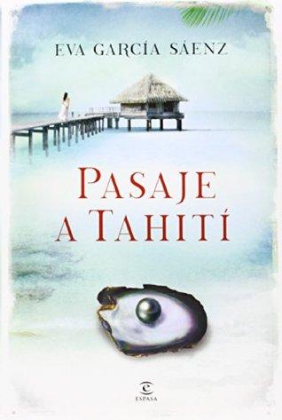 Pasaje a Tahití par Eva García Sáenz