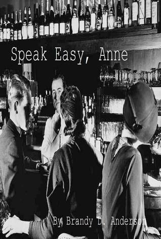 Speak Easy, Anne