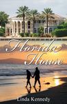 Florida House (Book 2)