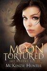 Moon Tortured by McKenzie Hunter