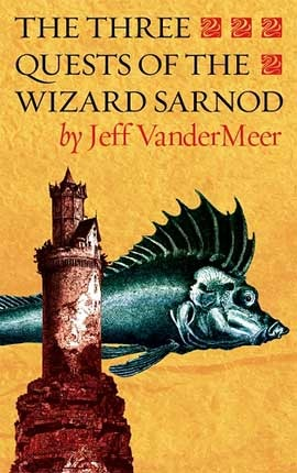 The Three Quests of the Wizard Sarnod