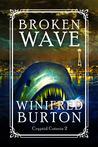 Broken Wave (Cryptid Coterie 2)