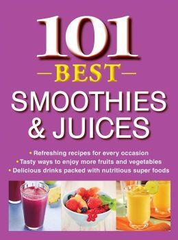 101 Best Smoothies & Juices