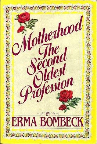erma bombeck essays erma bombeck and mother s day