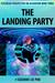 The Landing Party: Pleiadia...