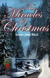 Two Miracles for Christmas (Cindy's Crusades, #50)