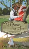 A Chance on Love (Hidden Springs, #4)