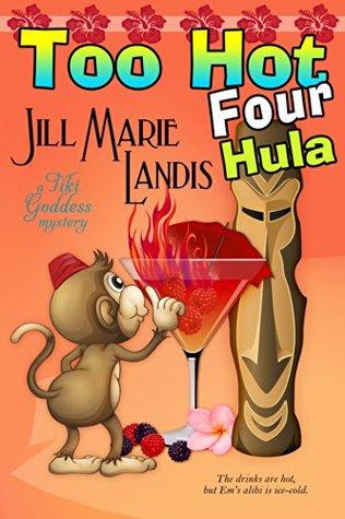 Descargar Too hot four hula epub gratis online Jill Marie Landis