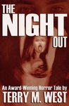 The Night Out by Terry M. West