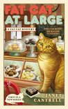 Fat Cat At Large by Janet Cantrell