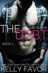 The Debt by Kelly Favor