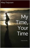My Time, Your Time