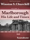 Marlborough: His Life and Times, Volume II (Winston Churchill's Marlborough Collection Book 2)
