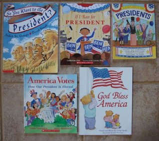 American Presidents and the Election: Set of 5 Patriotic History Books for Children