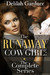The Runaway Cowgirl: The Complete Collection