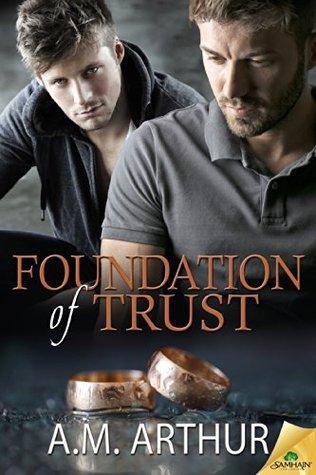 Ebook Foundation of Trust by A.M. Arthur DOC!