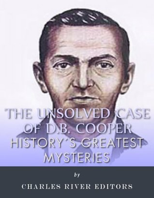 History's Greatest Mysteries: The Unsolved Case of D.B. Cooper
