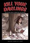 Kill Your Darlings, January 2011
