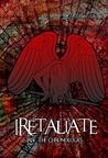 IRetaliate (IRise: The Chronologies)