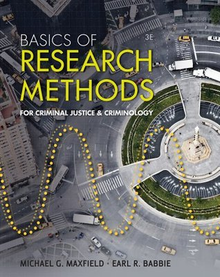 Basics of Research Methods for Criminal Justice and Criminology, 3rd Edition