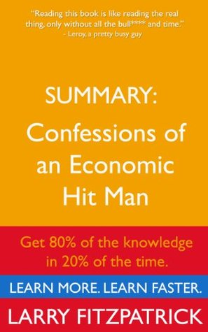 Summary: Confessions of an Economic Hit Man by John Perkins