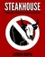 Steakhouse: A Collection of...