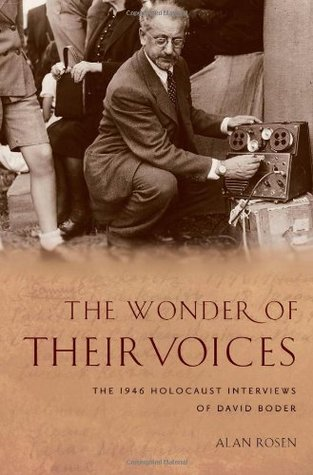 the-wonder-of-their-voices-the-1946-holocaust-interviews-of-david-boder