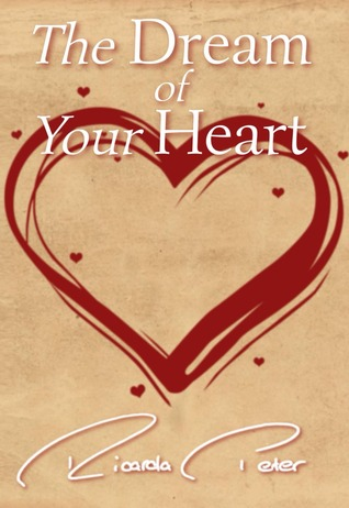 The Dream of Your Heart