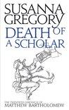 Death of a Scholar (Matthew Bartholomew, #20)