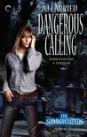 Dangerous Calling (The Shadowminds #2)