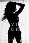 Moving On by Amber Fae
