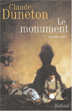 Le Monument  (Prix Maurice Genevoix 2004)