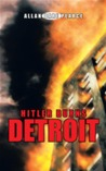 Hitler Burns Detroit