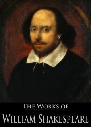 The Complete Works and Apocrypha of William Shakespeare: A Midsummer Night's Dream, Hamlet, Romeo and Juliet and More (52 plays, 154 sonnets and More)